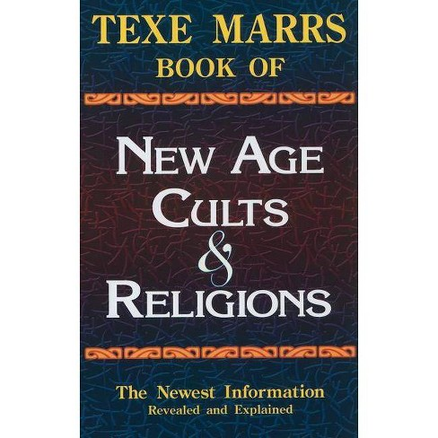 Texe Marrs Book of New Age Cults & Religions - 6 Edition (Paperback) - image 1 of 1