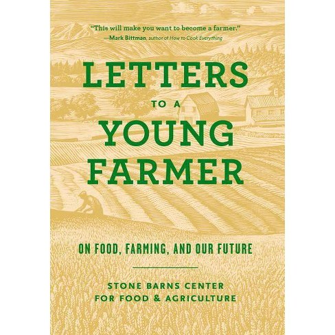 Letters to a Young Farmer - by  Martha Hodgkins (Paperback) - image 1 of 1
