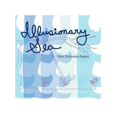 Mary Halvorson Septet - Illusionary Sea (CD) - image 1 of 1