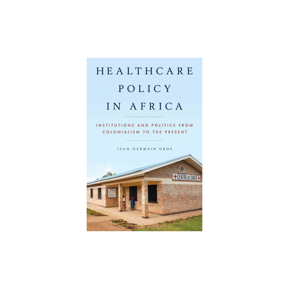 Healthcare Policy in Africa (Paperback)