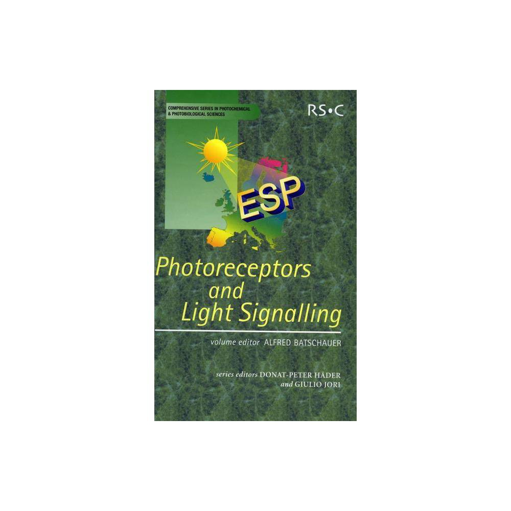 Photoreceptors and Light Signalling - (Comprehensive Series in Photochemistry and Photobiology)