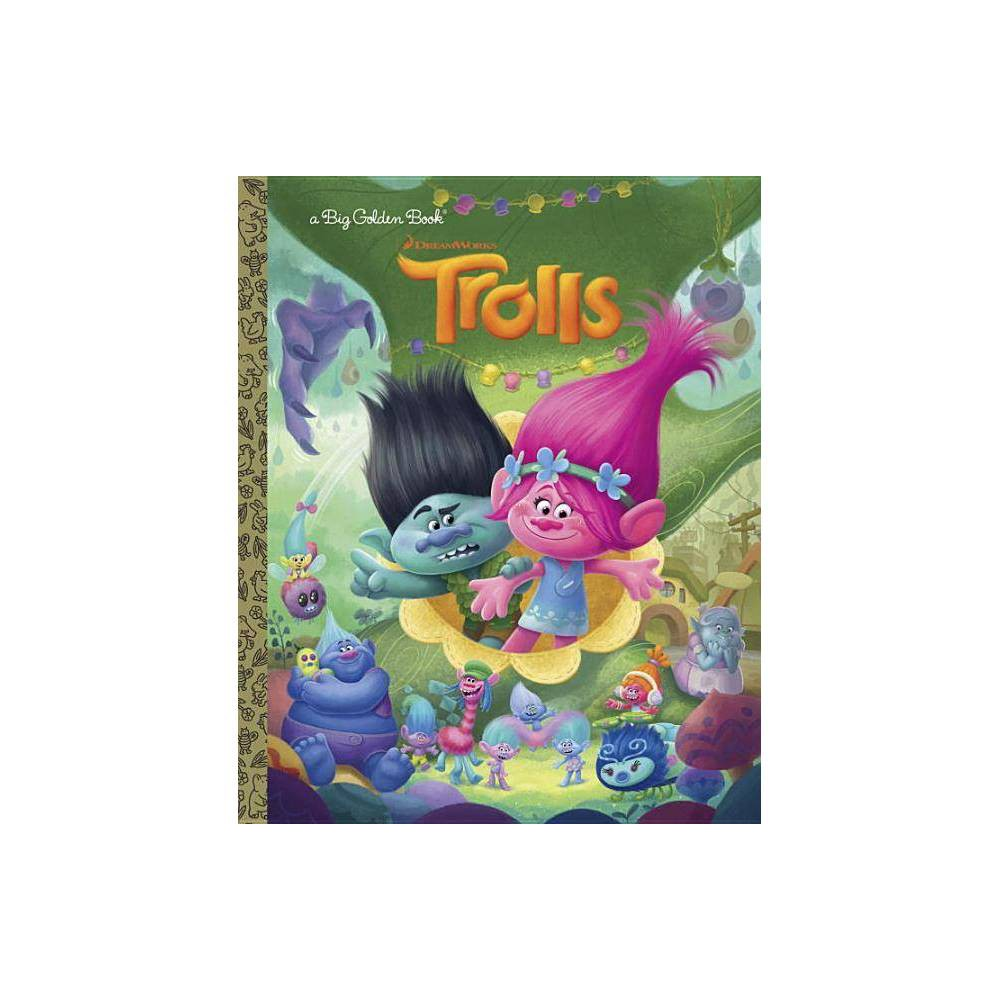 Trolls By Golden Books Publishing Company Hardcover