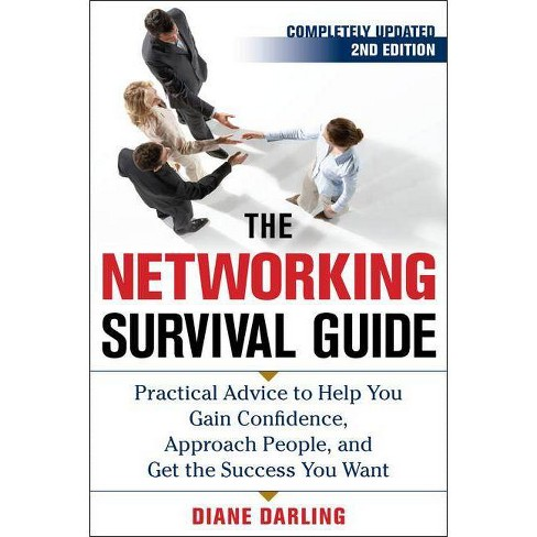 The Networking Survival Guide, Second Edition - 2 Edition by  Diane Darling (Paperback) - image 1 of 1