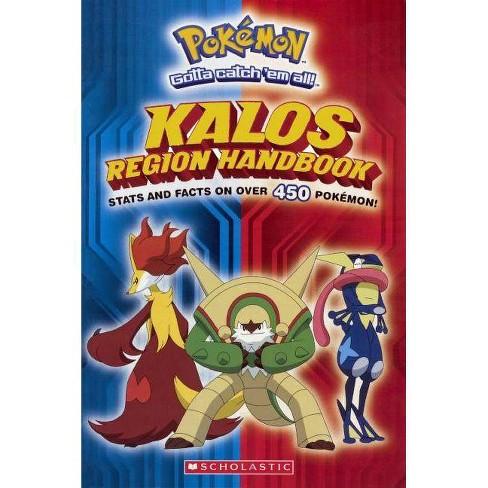 Pokemon: Kalos Region Handbook - by  Scholastic Editors (Hardcover) - image 1 of 1