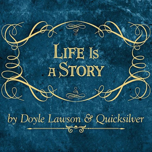 Doyle Lawson - Life Is a Story (CD) - image 1 of 1