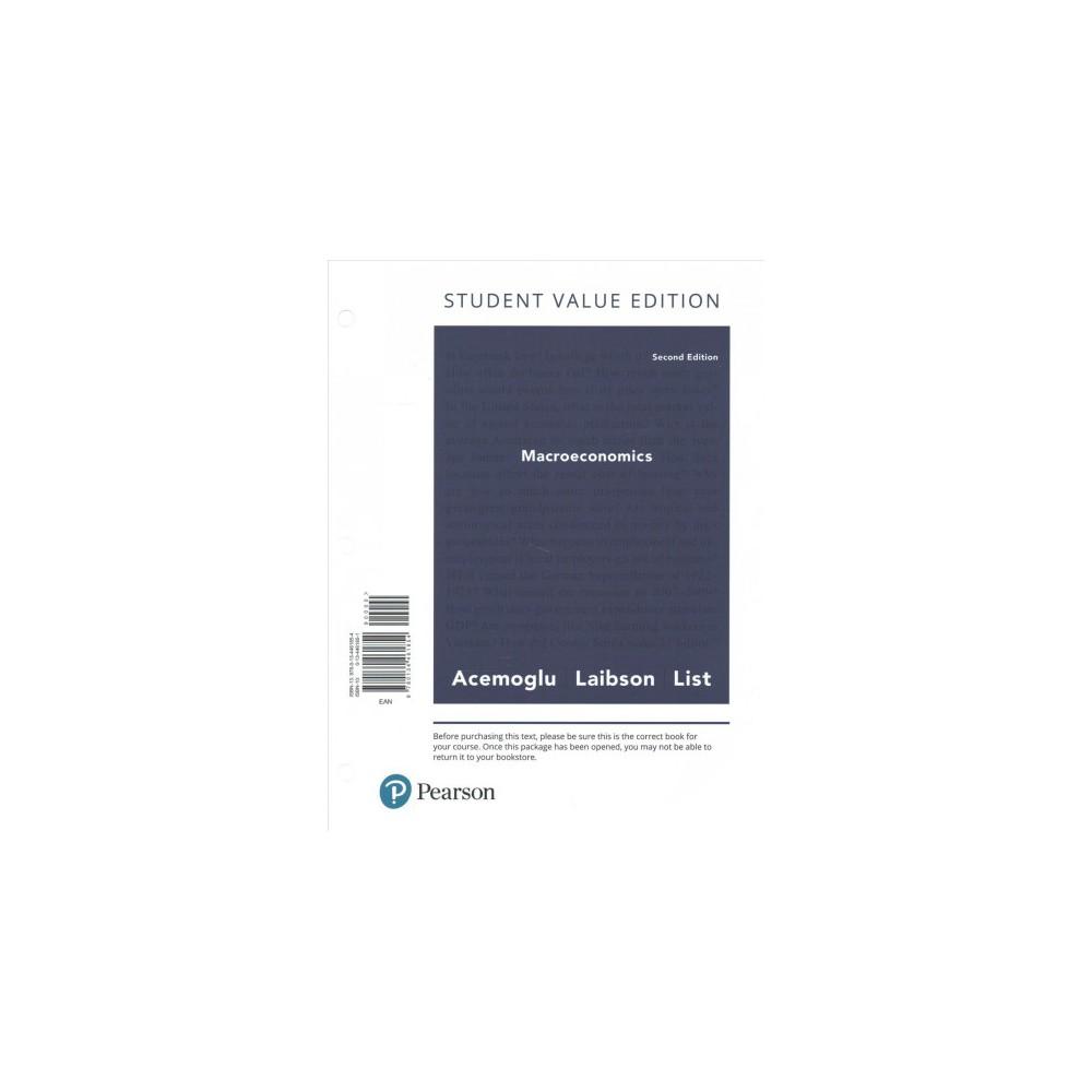 Macroeconomics - by Daron Acemoglu & David Laibson & John A. List (Paperback) Macroeconomics - by Daron Acemoglu & David Laibson & John A. List (Paperback)
