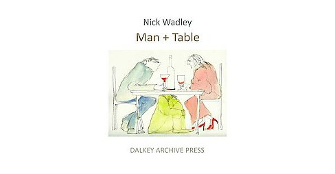 Man + Table (Paperback) (Nick Wadley) - image 1 of 1