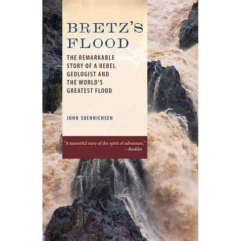 Bretz's Flood - by  John Soennichsen (Paperback) - image 1 of 1