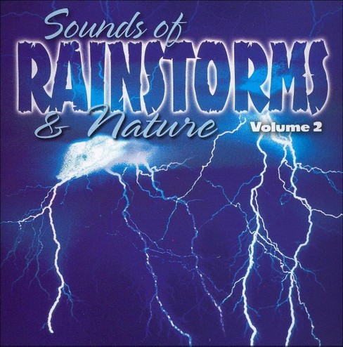Various - Sounds of rainstorms & nature:Vol 2 (CD) - image 1 of 1