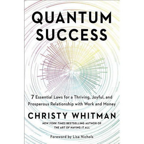 Quantum Success - by  Christy Whitman (Hardcover) - image 1 of 1