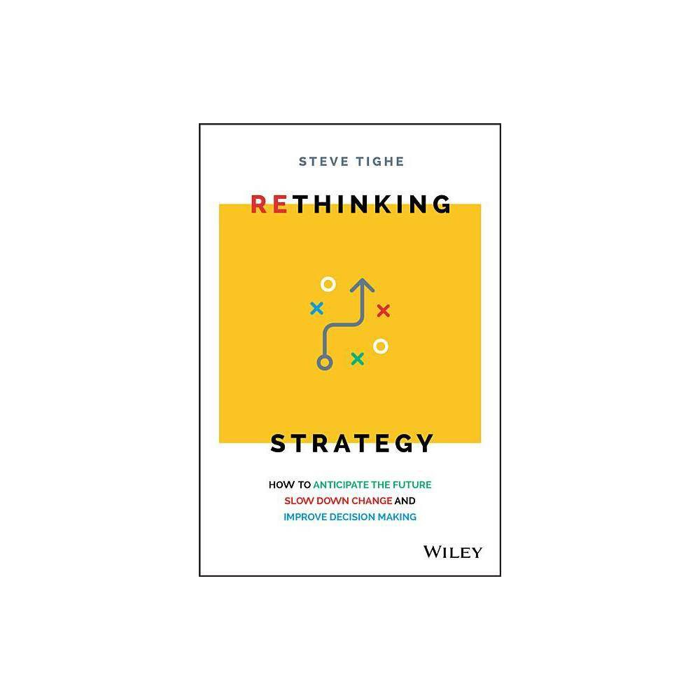 Rethinking Strategy By Steve Tighe Paperback