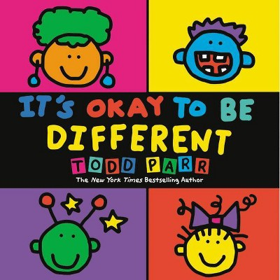 It's Okay to Be Different - by Todd Parr (Paperback)