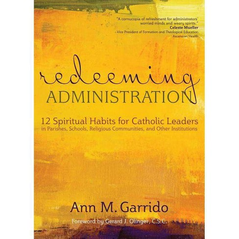 Redeeming Administration - by  Ann M Garrido (Paperback) - image 1 of 1