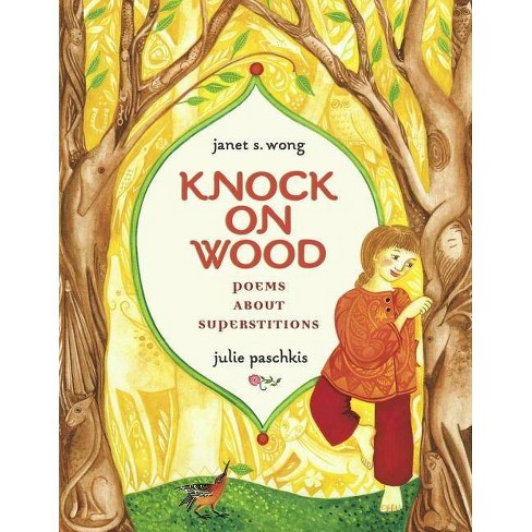 Knock on Wood - by  Janet S Wong (Hardcover) - image 1 of 1