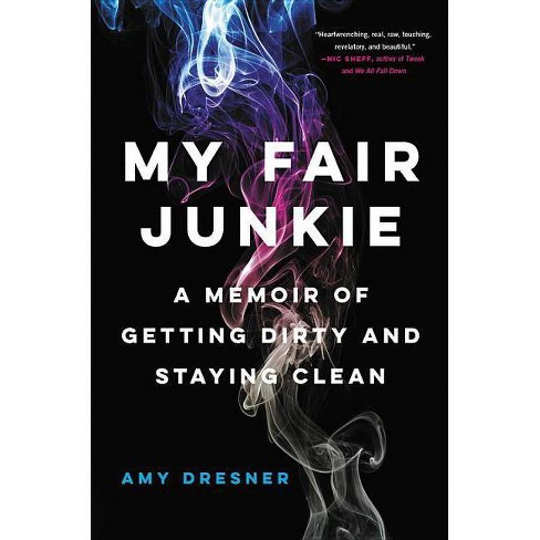 My Fair Junkie - by  Amy Dresner (Hardcover) - image 1 of 1