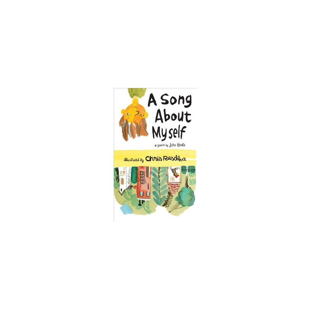 Song About Myself : A Poem (School And Library) (John Keats)