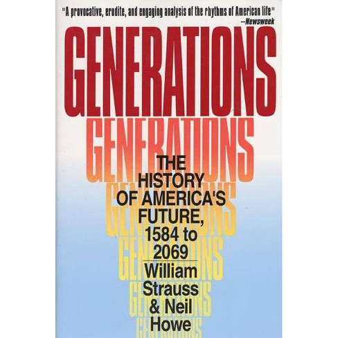 Generations - by  Neil Howe & William Strauss (Paperback) - image 1 of 1