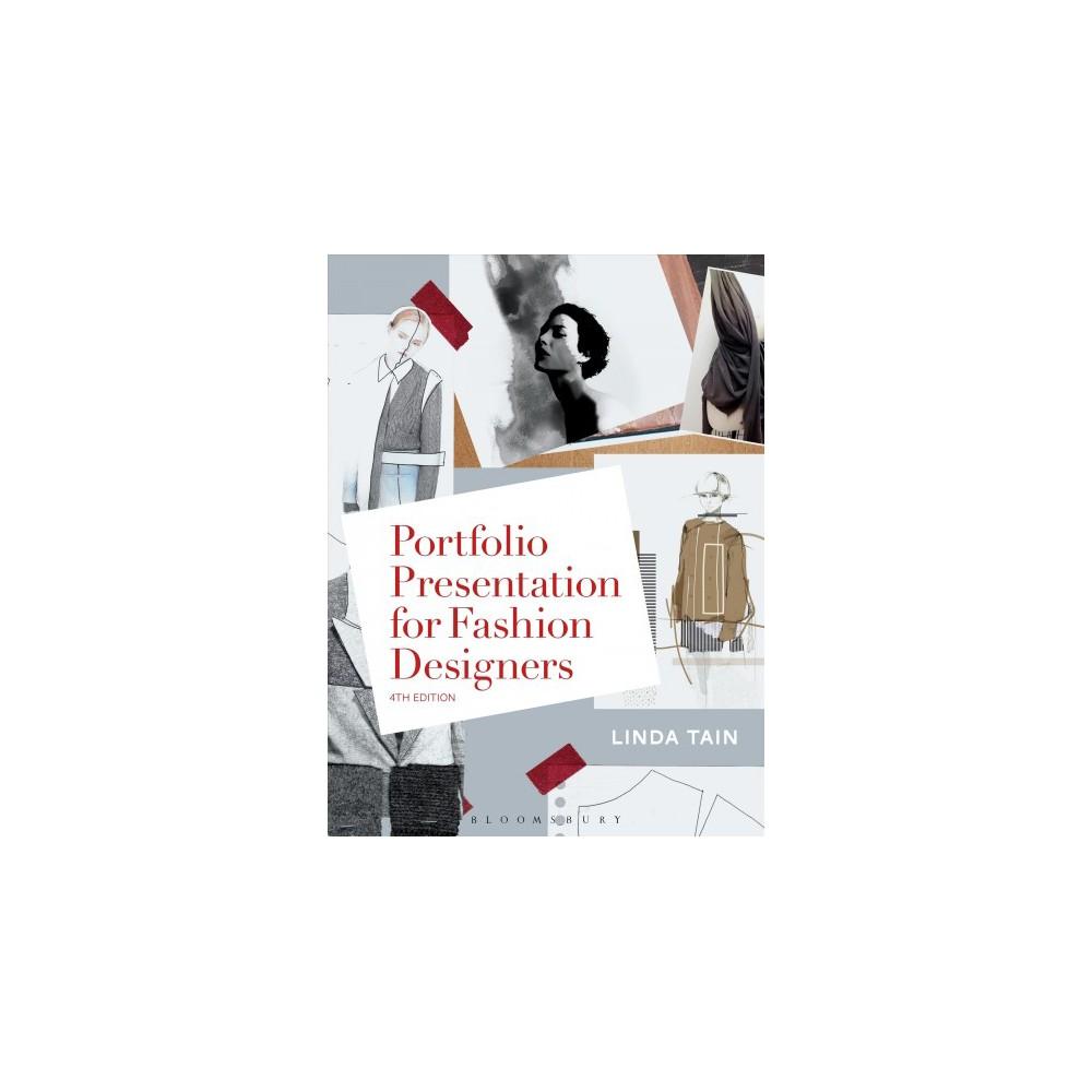 Portfolio Presentation for Fashion Designers - by Linda Tain (Paperback)