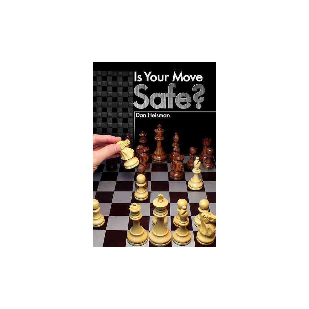 Is Your Move Safe? (Paperback)
