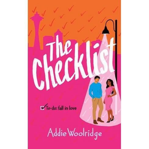 The Checklist - by  Addie Woolridge (Paperback) - image 1 of 1
