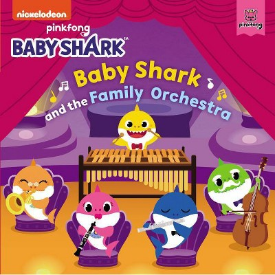 Baby Shark: Baby Shark and the Family Orchestra - by  Pinkfong (Board Book)