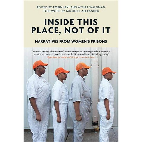 Inside This Place, Not of It - (Voice of Witness) (Paperback) - image 1 of 1