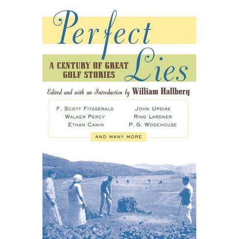 Perfect Lies - by  William Hallberg (Paperback) - image 1 of 1