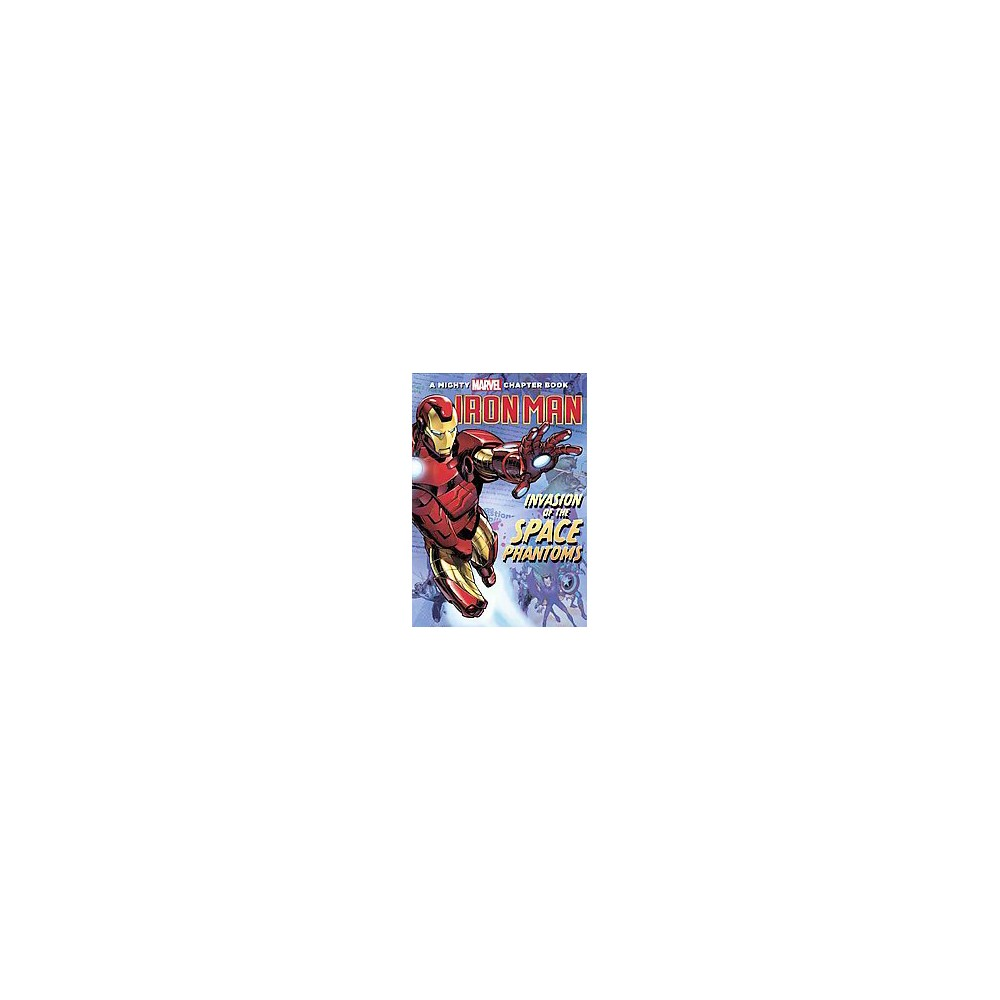 Iron Man : Invasion of The Space Phantoms (Paperback) (Steve Behling)