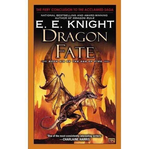Dragon Fate - (Age of Fire) by  E E Knight (Paperback) - image 1 of 1