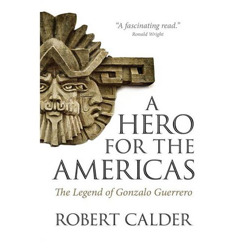 A Hero for the Americas - by  Robert Calder (Paperback) - image 1 of 1