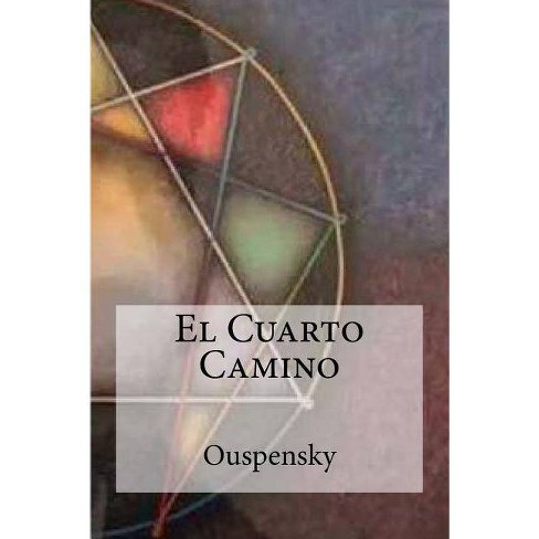 El Cuarto Camino - by Ouspensky (Paperback)