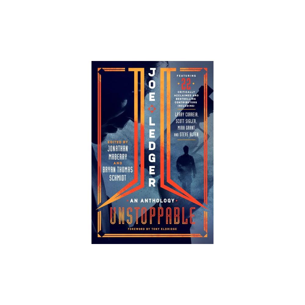 Joe Ledger : Unstoppable (Paperback)