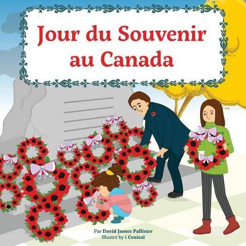 Jour du Souvenir au Canada - by  David Pallister (Paperback) - image 1 of 1