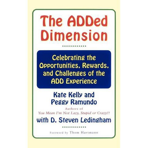 The Added Dimension - by  Kate Kelly & Peggy Ramundo (Paperback) - image 1 of 1