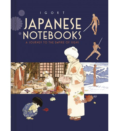 Japanese Notebooks : A Journey to the Empire of Signs -  (Hardcover) - image 1 of 1