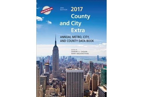 County and City Extra 2017 : Annual Metro, City, and County Databook -  (Hardcover) - image 1 of 1