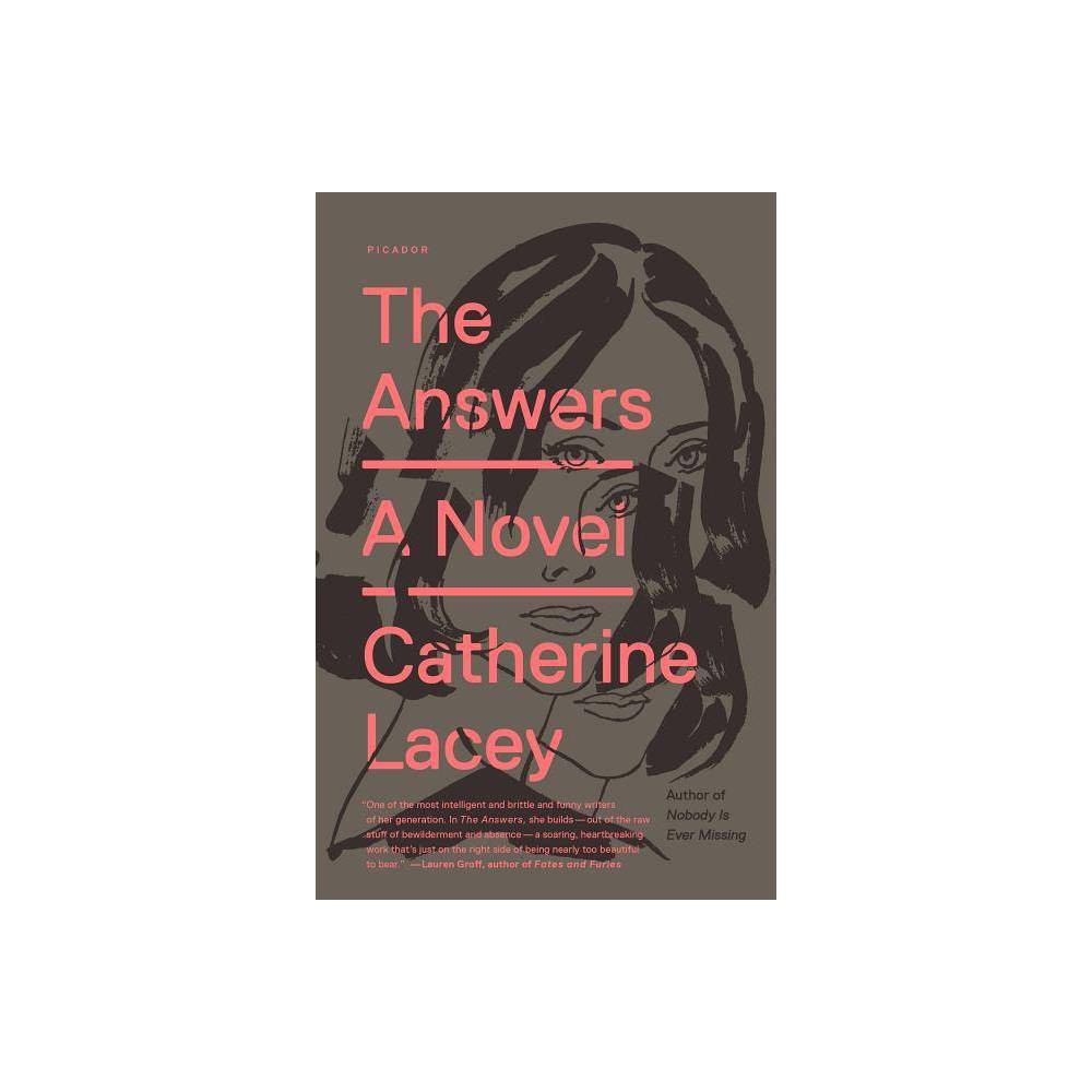 The Answers By Catherine Lacey Paperback