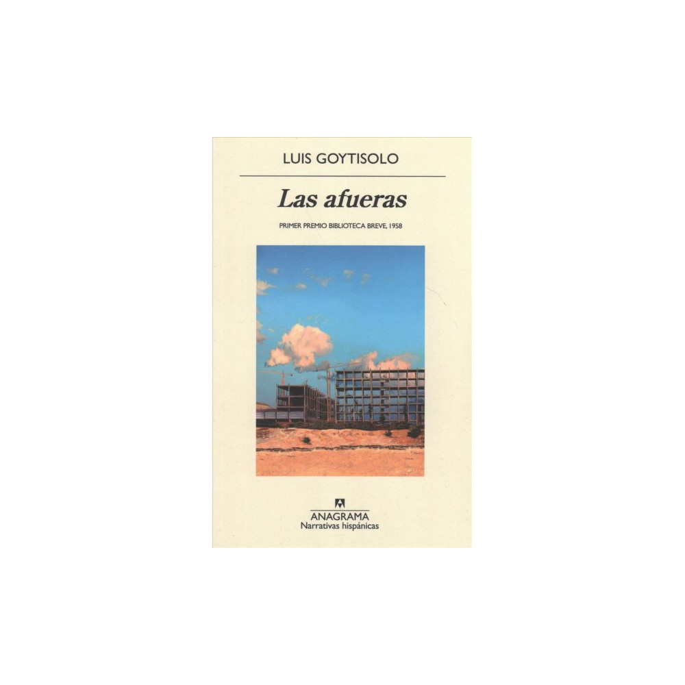 Las afueras / The Outskirts - by Luis Goytisolo (Paperback)