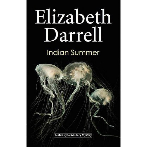 Indian Summer - (Max Rydal Mysteries) by  Elizabeth Darrell (Hardcover) - image 1 of 1