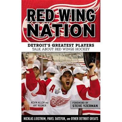 Red Wing Nation - by  Kevin Allen & Art Regner (Paperback)