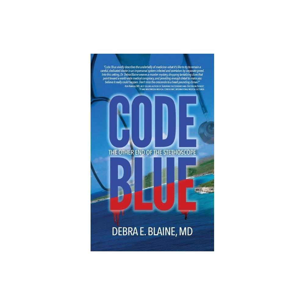 Code Blue By Debra E Blaine Paperback