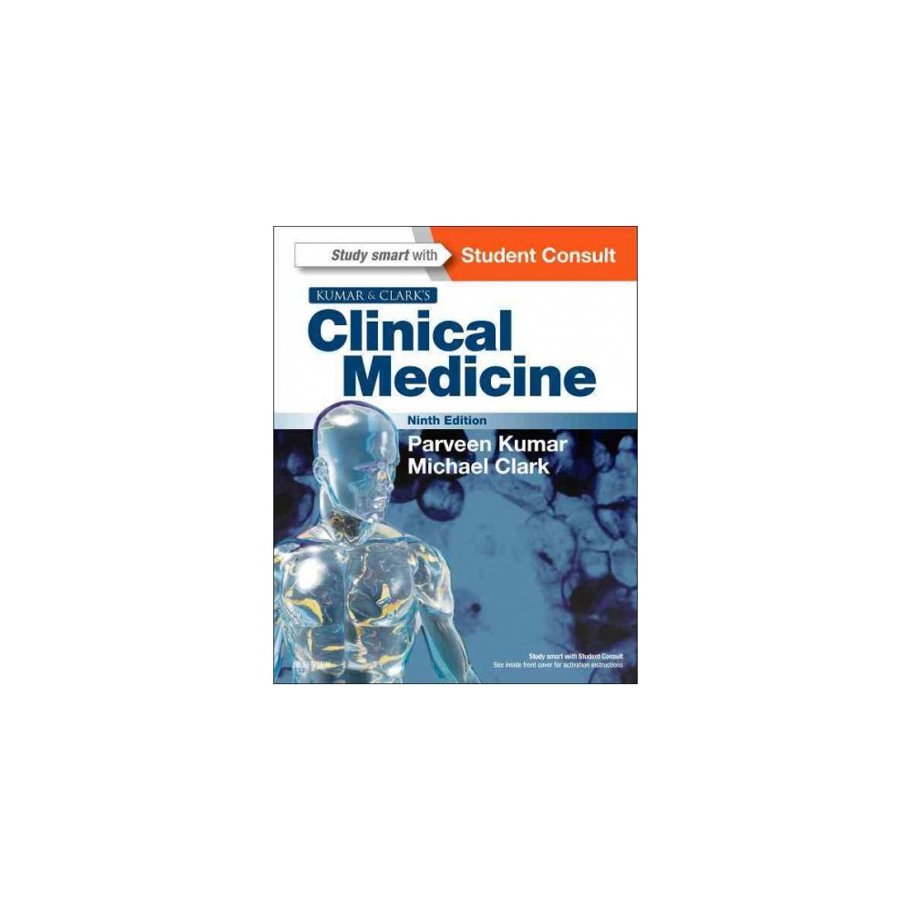 Kumar and Clark's Clinical Medicine (Paperback)