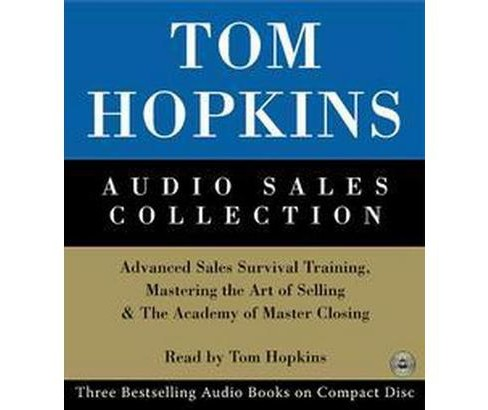 Tom Hopkins Audio Sales Collection : Advanced Sales Survival Training, Mastering the Art of Selling & - image 1 of 1