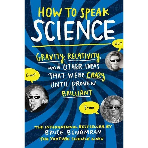How to Speak Science - by  Bruce Benamran (Paperback) - image 1 of 1