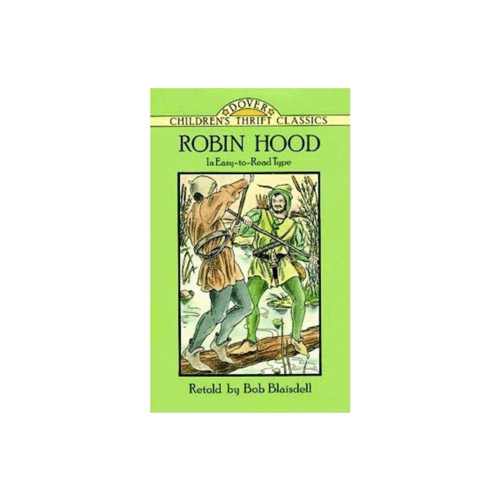 Robin Hood Dover Children S Thrift Classics By Bob Blaisdell Paperback