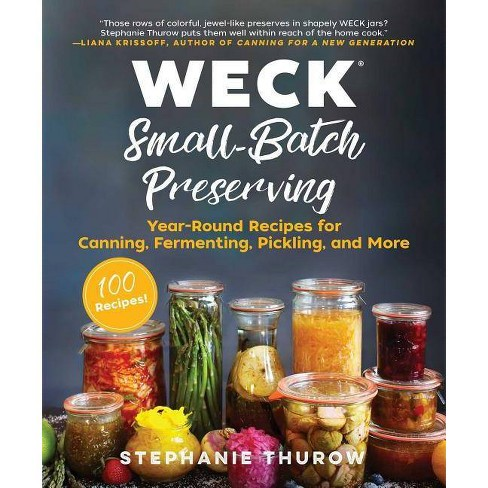 Weck Small-Batch Preserving - by  Stephanie Thurow & Weck (Hardcover) - image 1 of 1