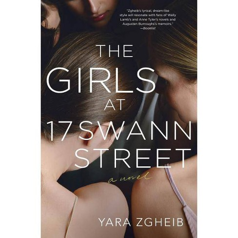The Girls at 17 Swann Street - by  Yara Zgheib (Hardcover) - image 1 of 1