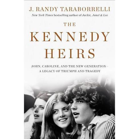 The Kennedy Heirs - by  J Randy Taraborrelli (Hardcover) - image 1 of 1
