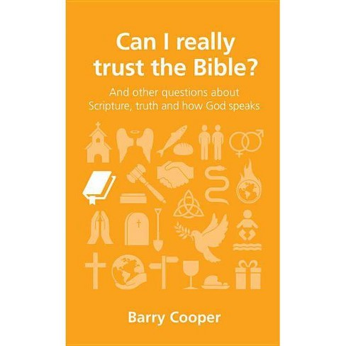 Can I Really Trust the Bible? - (Questions Christians Ask) by  Barry Cooper (Paperback) - image 1 of 1