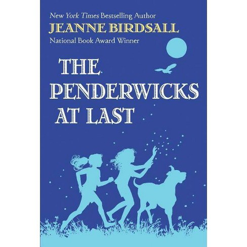 The Penderwicks at Last - by  Jeanne Birdsall (Hardcover) - image 1 of 1
